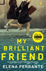 My Brilliant Friend (HBO Tie-In Edition)