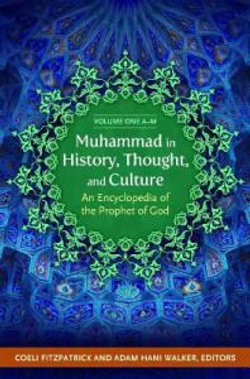 Muhammad in History, Thought, and Culture [2 volumes]