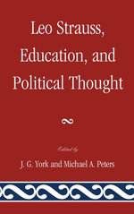 Leo Strauss, Education, and Political Thought