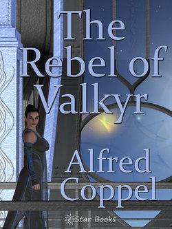 The Rebel of Valkyr