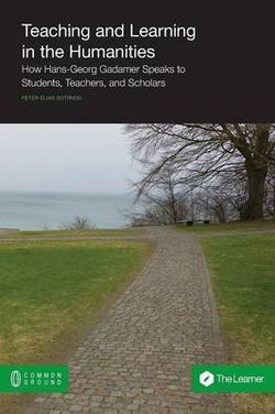 Teaching and Learning in the Humanities