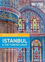 Moon Istanbul & the Turkish Coast (2nd ed)