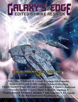 Galaxy's Edge Magazine: Issue 26, May 2017