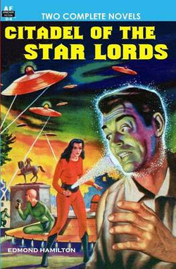 Citadel of the Star Lords/Voyage to Eternity