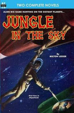 Jungle in the Sky and Recalled to Life