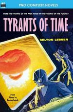 Tyrants of Time and Pariah Planet