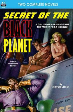 Secret of the Black Planet and the Outcasts of Solar III