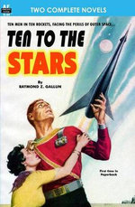Ten to the Stars and the Conquerors