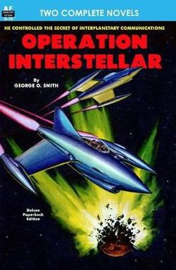 Operation Interstellar and the Thing from Underneath