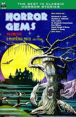 Horror Gems, Volume Five, E. Hoffman Price and Others