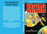 The Universe Wreckers