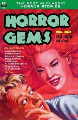 Horror Gems, Volume One, Carl Jacobi and Others