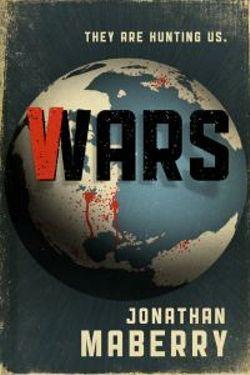 V Wars: V-Wars A Chronicle of the Vampire Wars
