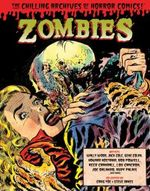 Zombies: Zombies Chilling Archives of Horror Comics Volume 3