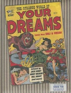 The Strange World Of Your Dreams Comics Meet Dali & Freud!