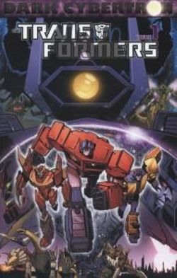 Transformers Dark Cybertron Volume 1