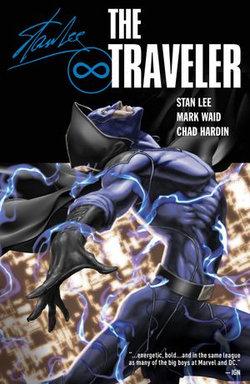 Stan Lee's Traveler Vol. 1