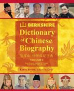 Berkshire Dictionary of Chinese Biography, Volume 2