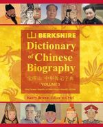 Berkshire Dictionary of Chinese Biography, Volume 3