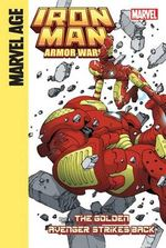 Iron Man and the Armor Wars Part 4: the Golden Avenger Strikes Back