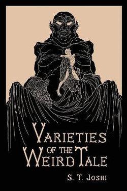 Varieties of the Weird Tale