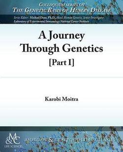 A Journey Through Genetics, Part I