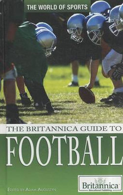 The Britannica Guide to Football