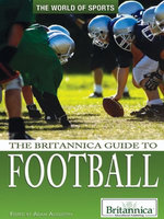 The Britannica Guide to Football