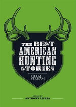 The Best American Hunting Stories