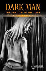 The Shadow in the Dark (Orange Series)