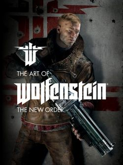 Art Of Wolfenstein, The: The New Order