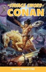 Savage Sword of Conan Volume 22