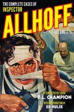 The Complete Cases of Inspector Allhoff, Volume 1