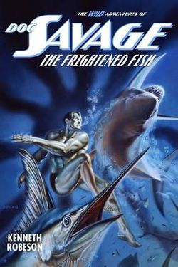 Doc Savage - the Frightened Fish