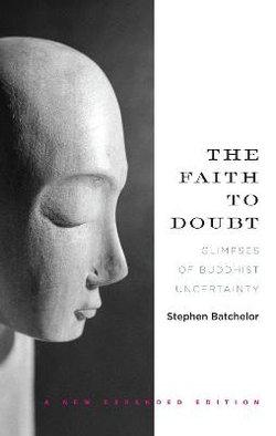 The Faith to Doubt