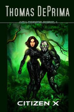 Citizen X (AGU: Border Patrol, Book 1)
