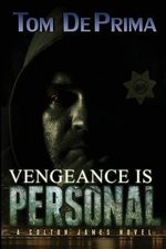 Vengeance Is Personal
