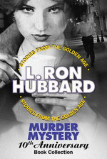 Murder Mystery 10th Anniversary Book Collection (False Cargo, Hurricane, Mouthpiece and The Slickers)