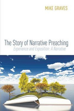 The Story of Narrative Preaching