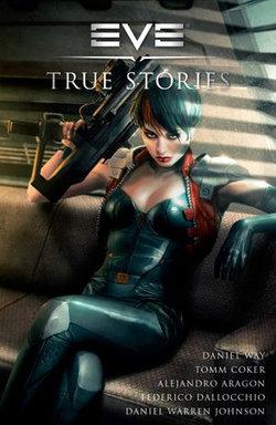 EVE: True Stories