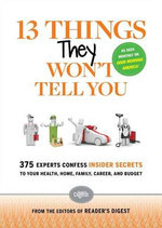 13 Things They Won't Tell You