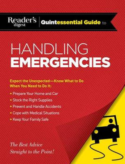 Quintessential Guide to Handling Emergencies