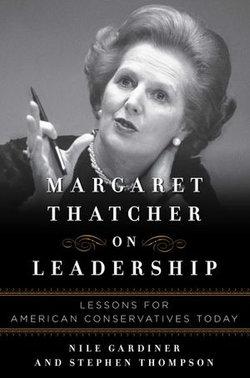 Margaret Thatcher on Leadership