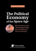 The Political Economy of the Space Age