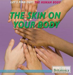 The Skin on Your Body