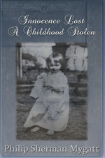 Innocence Lost - A Childhood Stolen