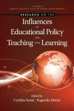 Research on the Influences of Educational Policy on Teaching and Learning