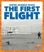 The First Flight