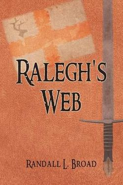 Ralegh's Web