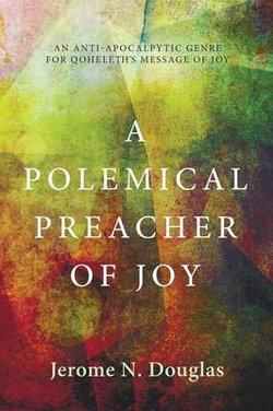 A Polemical Preacher of Joy